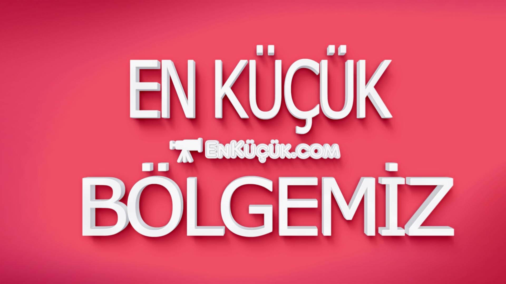 En küçük bölgemiz? En Küçük Bölgemiz hangisidir? Yüzölçümü en küçük bölge hangisidir? Türkiye'nin en küçük bölgesi hangisidir?